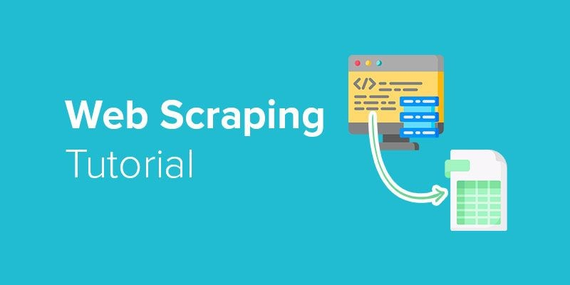 Your Complete Guide to Web Scraping?