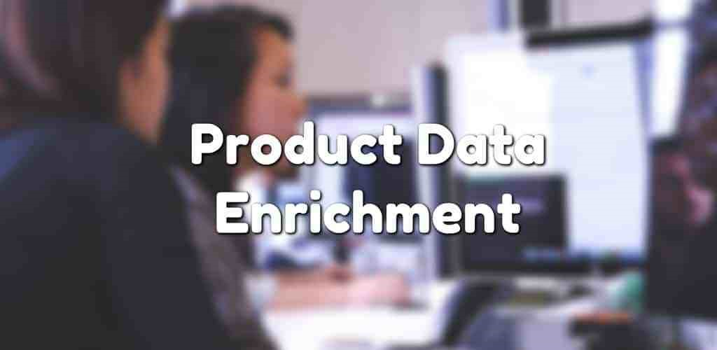 What is Product Data Enrichment?