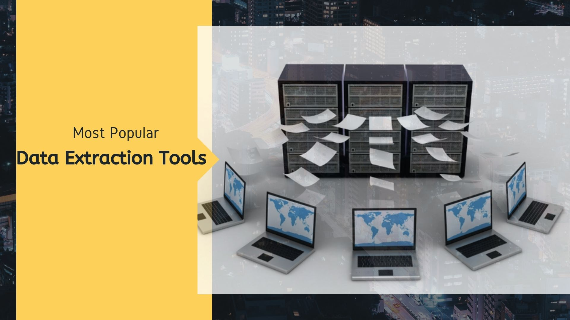 Top 10 Data Extraction Tools in 2019 || Data Extraction Services