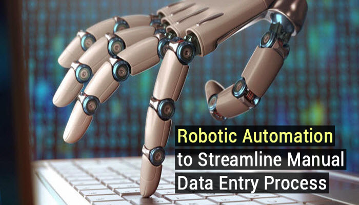 How to Streamline Data Entry Processes with Robotic Automation?