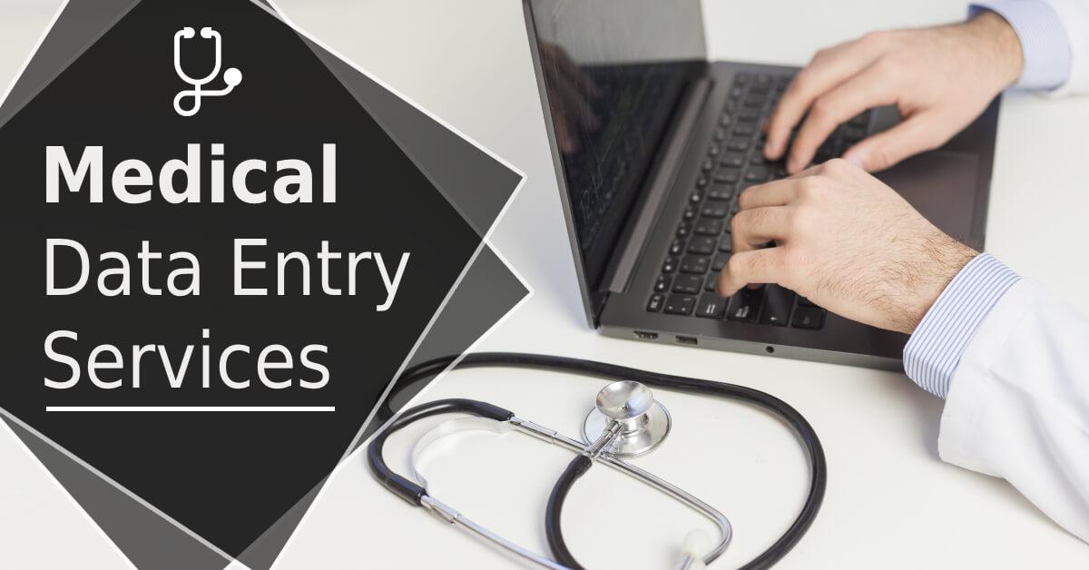 Benefits of Outsourcing Medical Data Entry Services - SunTecIndia - Blog